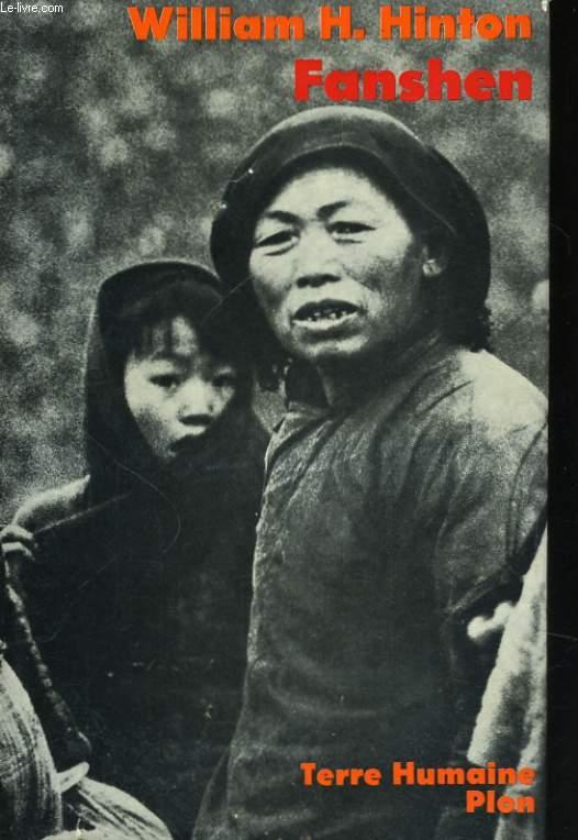 FANSHEN, LA REVOLUTION COMMUNISTE DANS UN VILLAGE CHINOIS