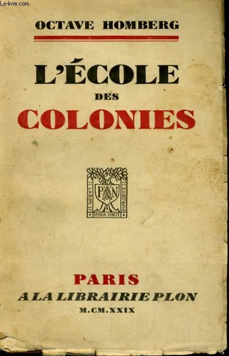 L'ECOLE DES COLONIES