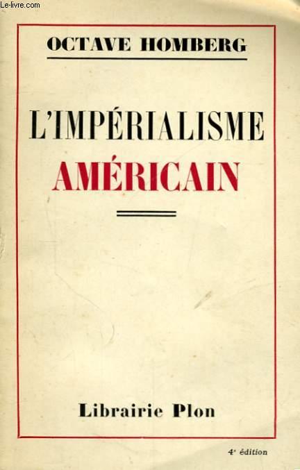 L'IMPERIALISME AMERICAIN