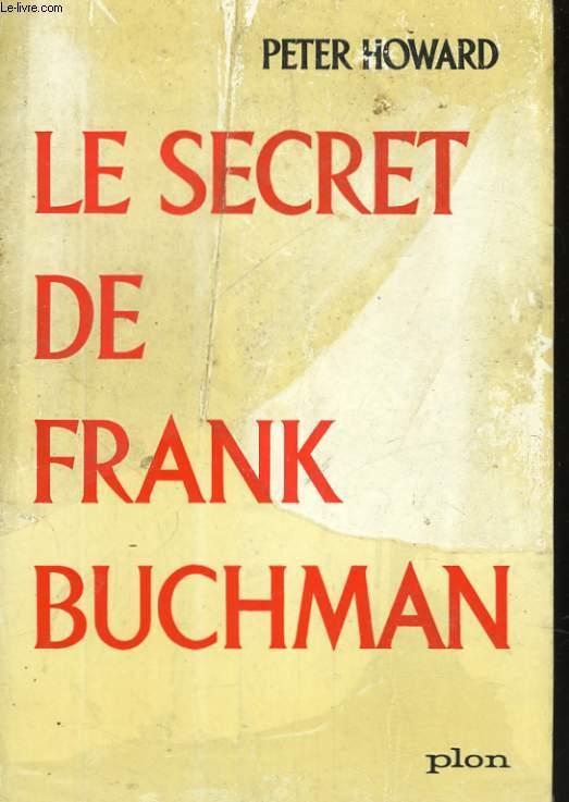 LE SECRET DE FRANK BUCHMAN