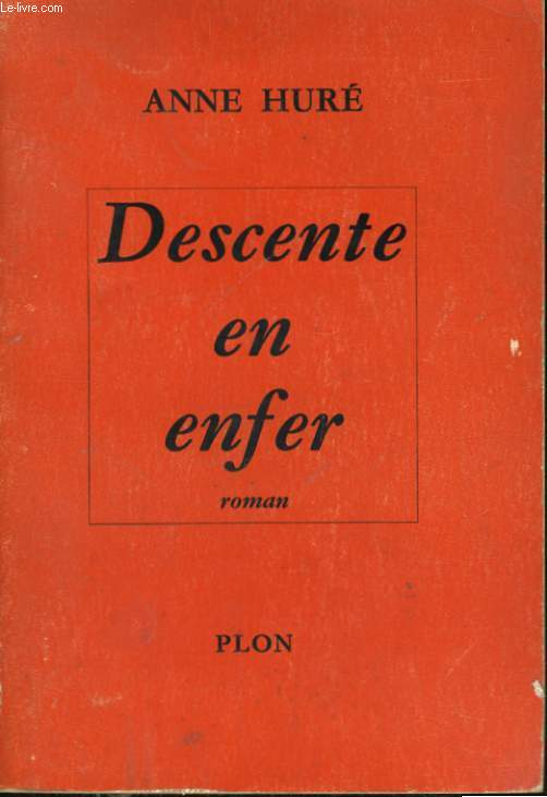 DESCENTE EN ENFER
