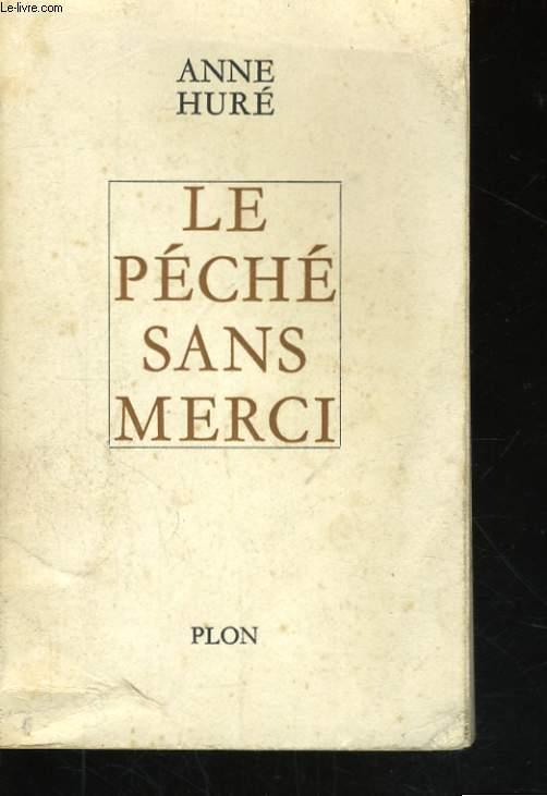 LE PECHE SANS MERCI