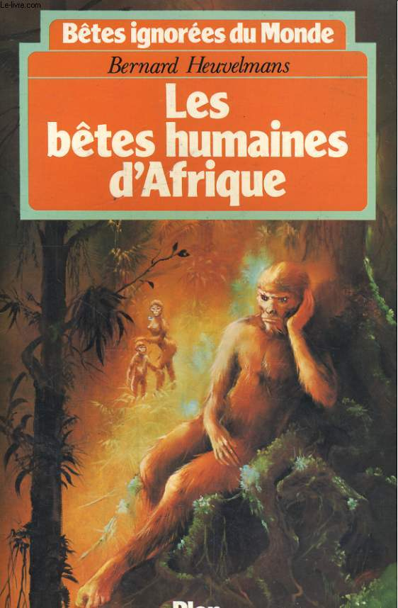 LES BETES HUMAINES D'AFRIQUE