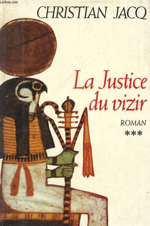 LE JUGE D'EGYPTE, TOME 3: LA JUSTICE DU VIZIR