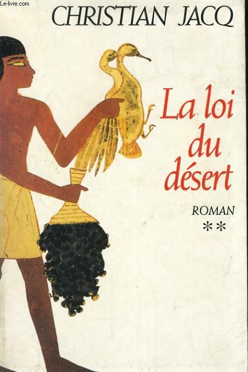 LE JUGE D'EGYPTE, TOME 2: LA LOI DU DESERT