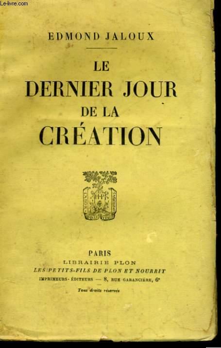 LE DERNIER JOUR DE LA CREATION