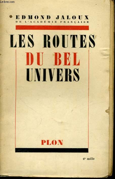 LES ROUTES DU BEL UNIVERS