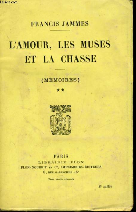 MEMOIRES, TOME 2: L'AMOUR, LES MUSES ET LA CHASSE