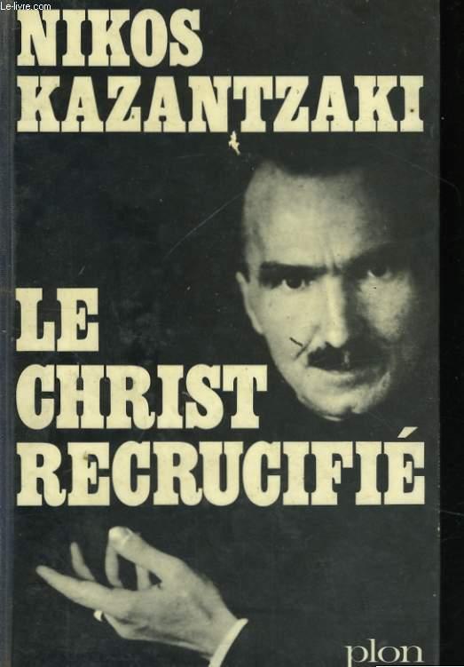 LE CHRIST RECRUCIFIE