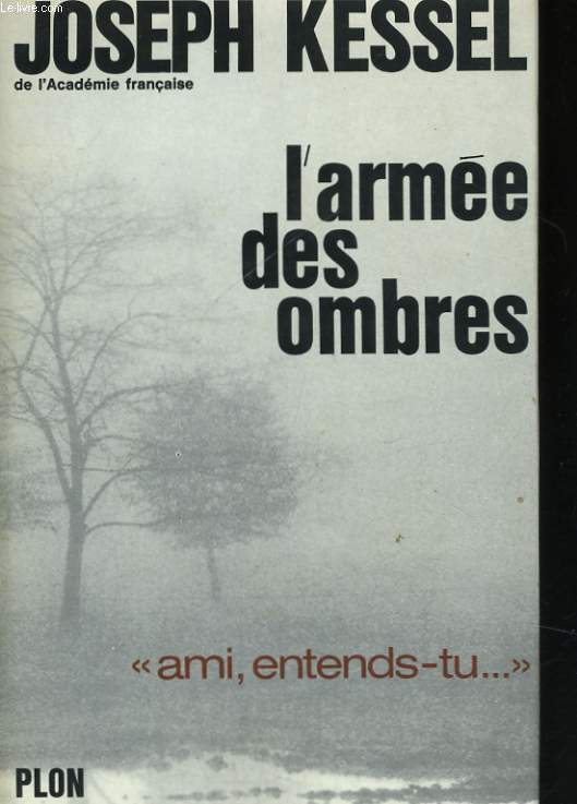L'ARMEE DES OMBRES