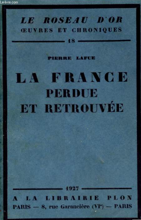 LA FRANCE PERDUE ET RETROUVEE