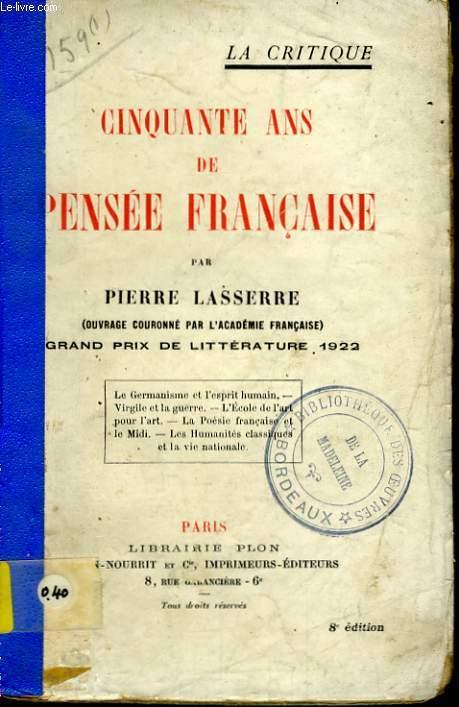 CINQUANTE ANS DE PENSEE FRANCAISE