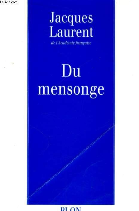 DU MENSONGE