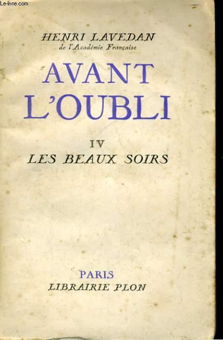 AVANT L'OUBLI, TOME 4: LES BEAUX SOIRS