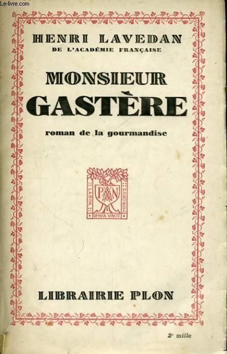 MONSIEUR GASTERE
