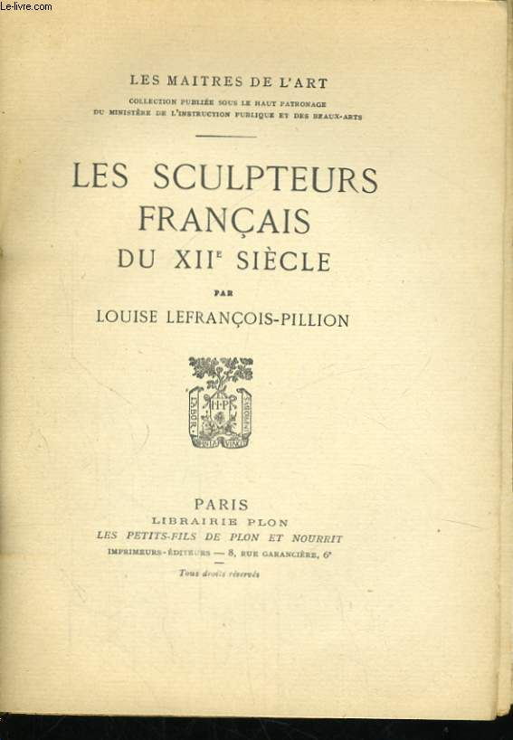 LES SCULPTEURS FRANCAIS DU XIIè SIECLE