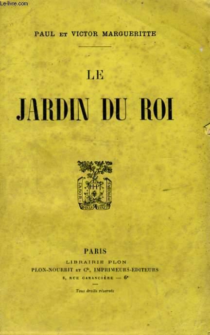 LE JARDIN DU ROI