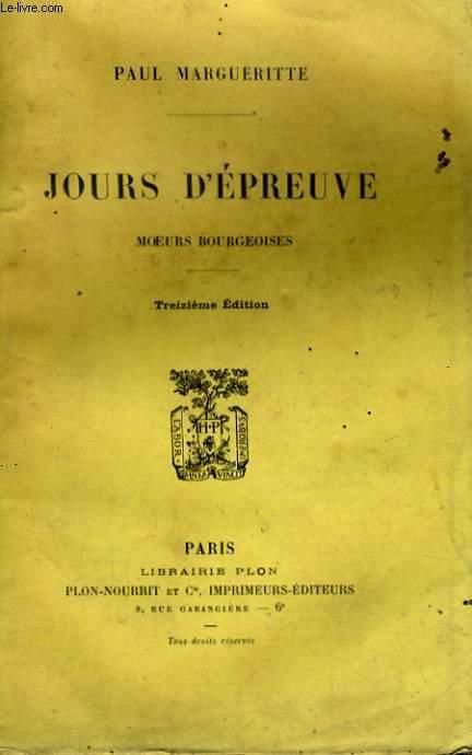 JOURS D'EPREUVE, MOEURS BOURGEOISES