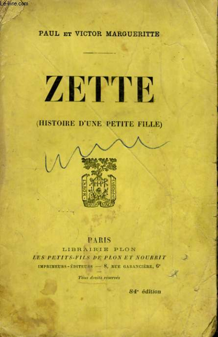 ZETTE (HISTOIRE D'UNE PETITE FILLE)