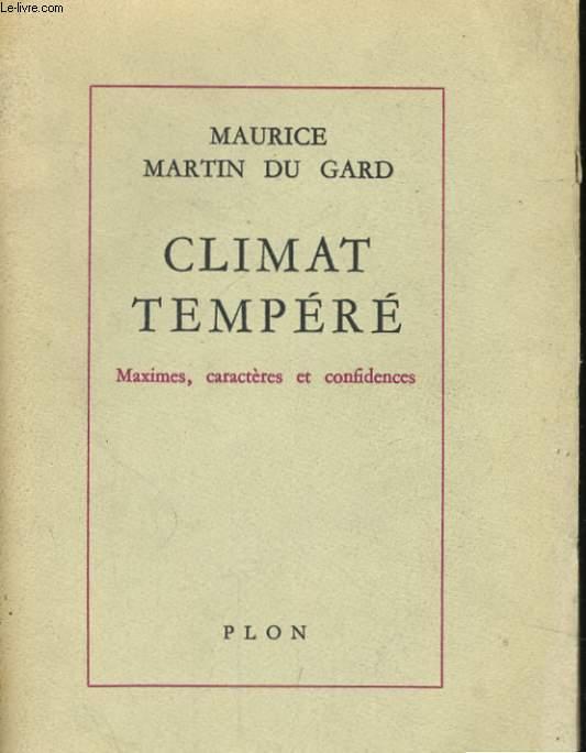 CLIMAT TEMPERE - MAXIMES, CARACTERES ET CONFIDENCES