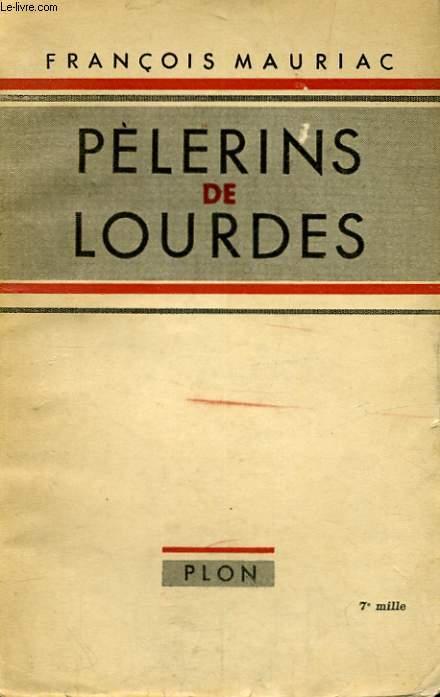 PELERINS DE LOURDES