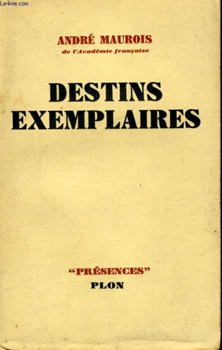 DESTINS EXEMPLAIRES