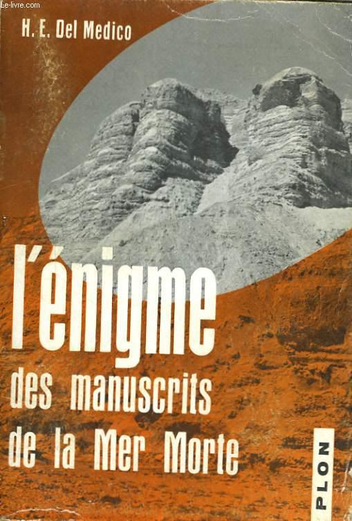 L'ENIGME DES MANUSCRITS DE LA MER MORTE