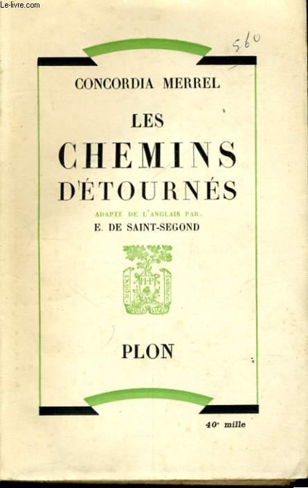 LES CHEMINS DETOURNES