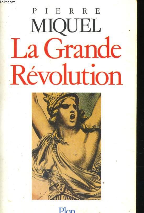 LA GRANDE REVOLUTION
