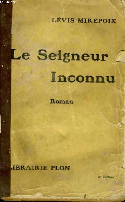 LE SEIGNEUR INCONNU