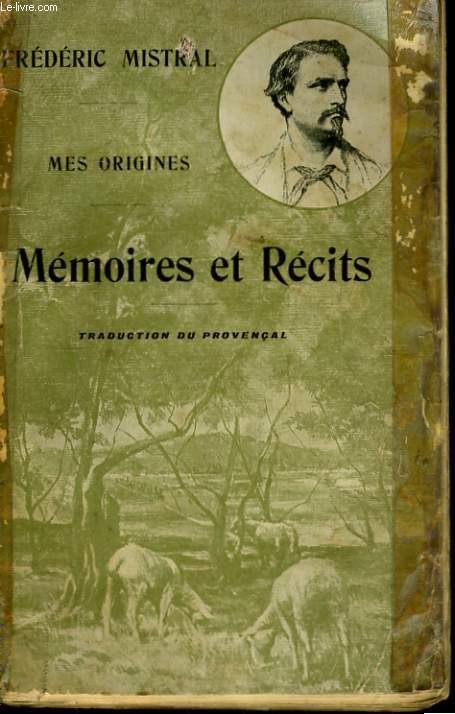 MES ORIGINES - MEMOIRES ET RECITS