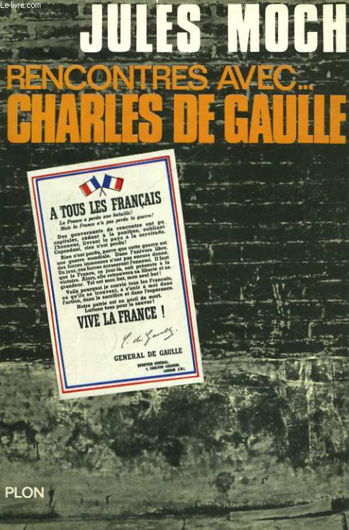RENCONTRES AVEC... CHARLES DE GAULLE