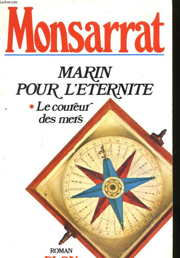 MARIN POUR L'ETERNITE, TOME 1: LE COUREUR DES MERS