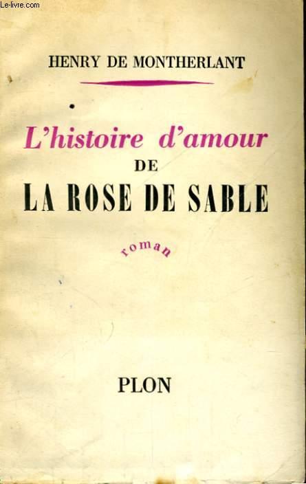 L'HISTOIRE D'AMOUR DE LA ROSE DE SABLE