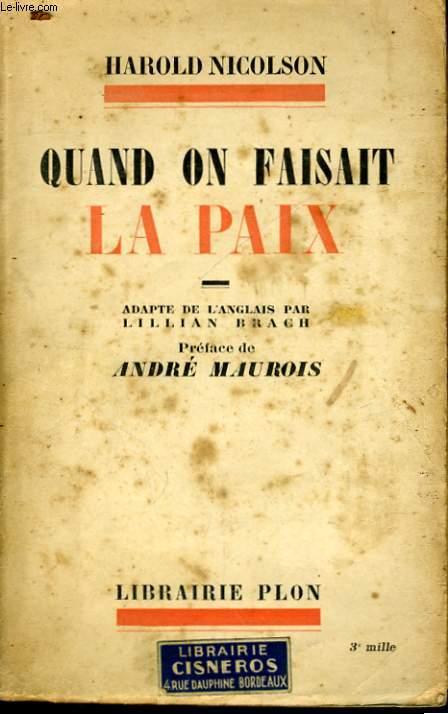QUAND ON FAISAIT LA PAIX...