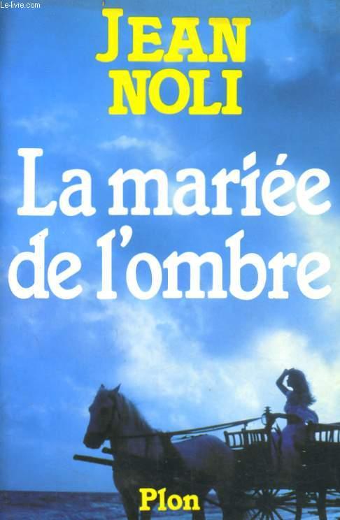 LA MARIEE DE L'OMBRE