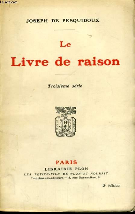 LE LIVRE DE RAISON, 3ème SERIE