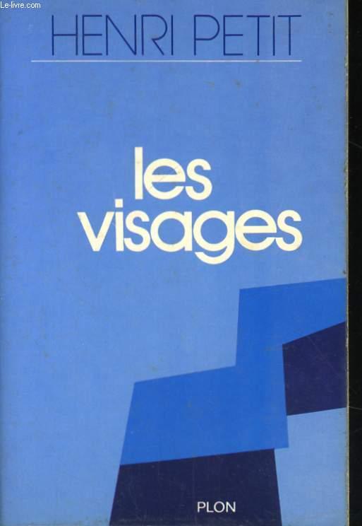 JOURNAL DE PENSEE, LES VISAGES