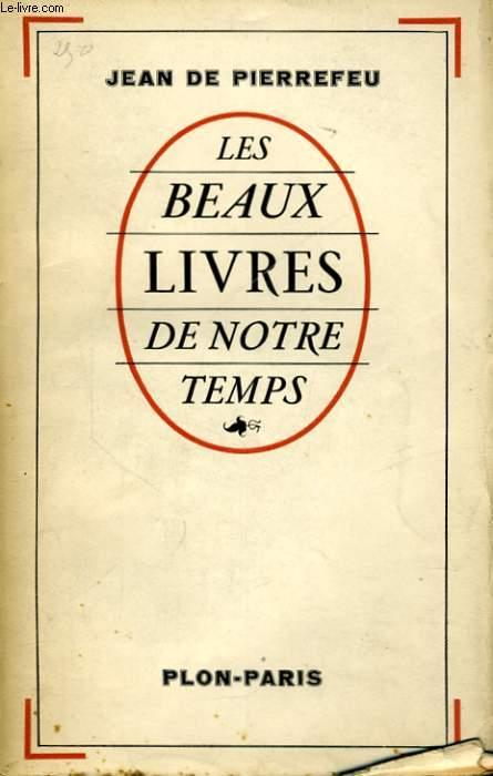LES BEAUX LIVRES DE NOTRE TEMPS