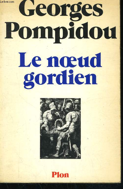 LE NOEUD GORDIEN