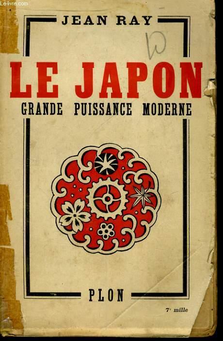 LE JAPON, GRANDE PUISSANCE MODERNE