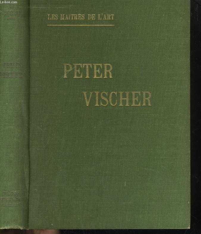 PETER VISCHER ET LA SCULPTURE FRANCONIENNE DU XIV AU XVIè SIECLE