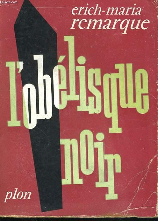 L'OBELISQUE NOIR, HISTOIRE D'UNE JEUNESSE ENTRE DEUX AGES