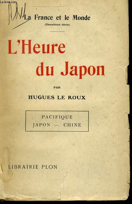 L'HEURE DU JAPON (LA FRANCE ET LE MONDE, DEUXIEME SERIE)