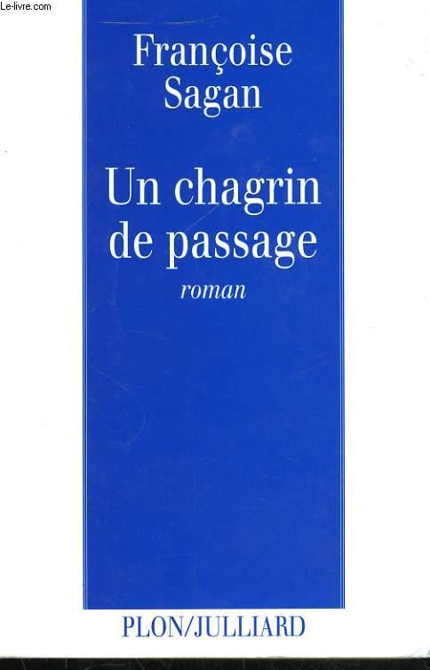 UN CHAGRIN DE PASSAGE