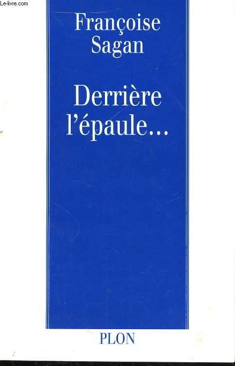 DERRIERE L'EPAULE...