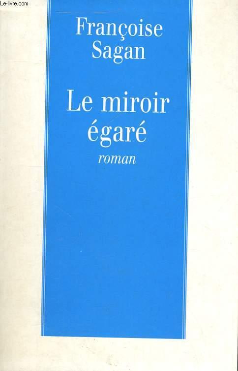 LE MIROIR EGARE