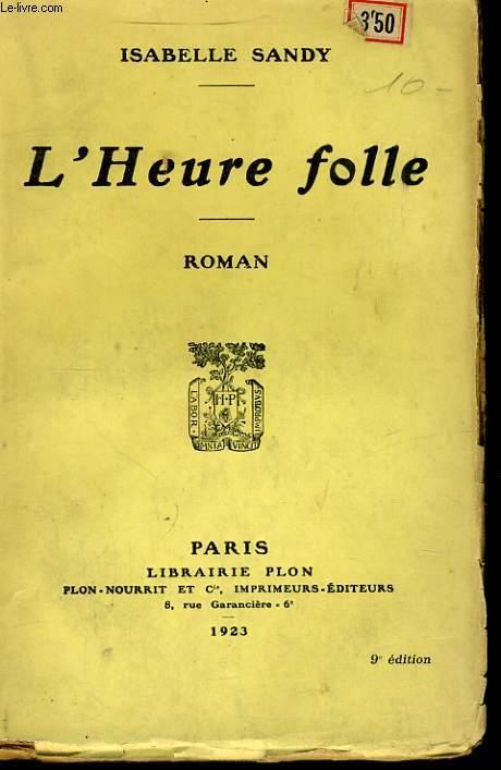 L'HEURE FOLLE