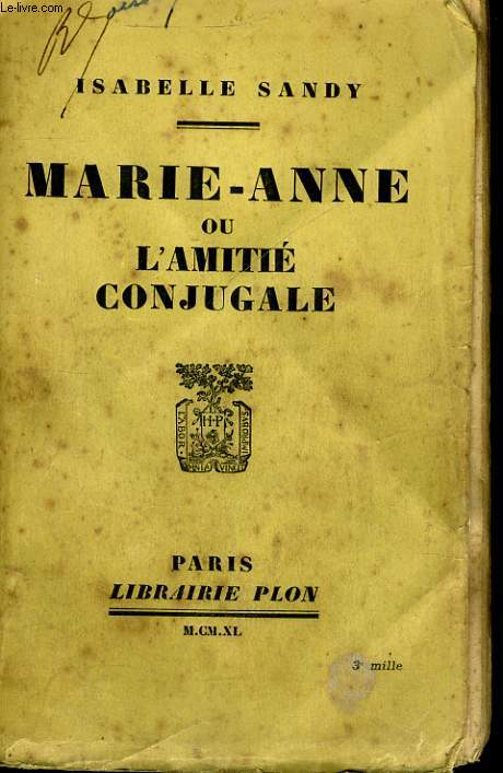 MARIE-ANNE OU L'AMITIE CONJUGALE