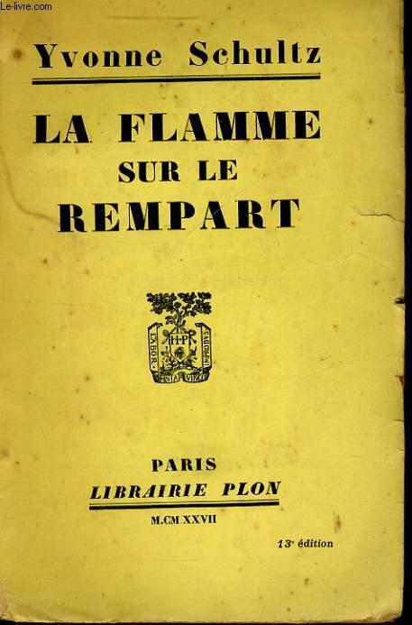 LA FLAMME SUR LE REMPART
